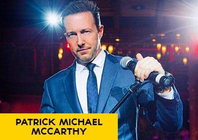 Patrick Michael McCarthy – Crooner