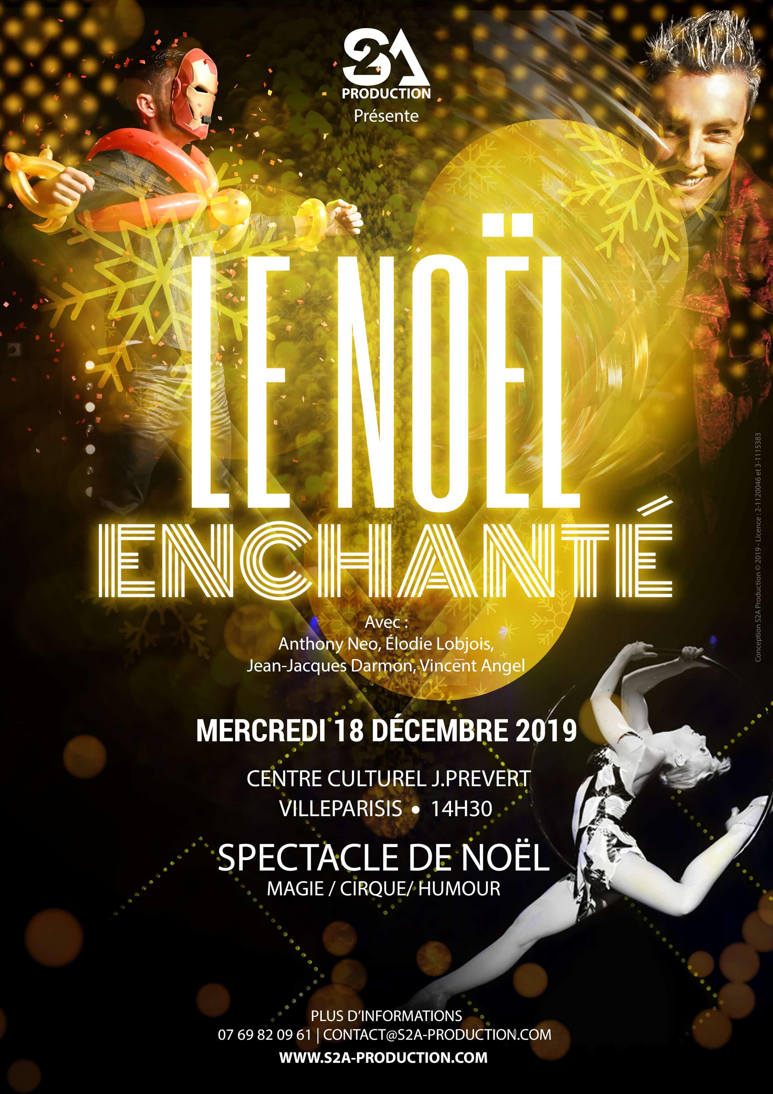 18 Déc. 2019 – Spectacle de Noël Seine et Marne | Villeparisis 77