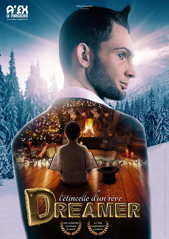 Affiche Alex le magicien - Dreamer l'étincelle d'un rêve